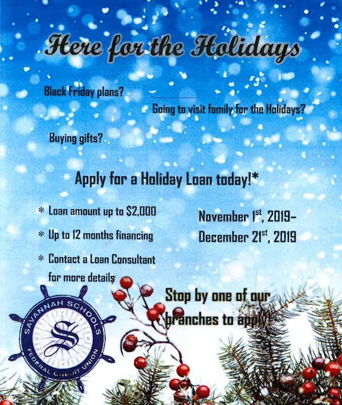 Apply for our new holiday loan! Contact the Credit Union.